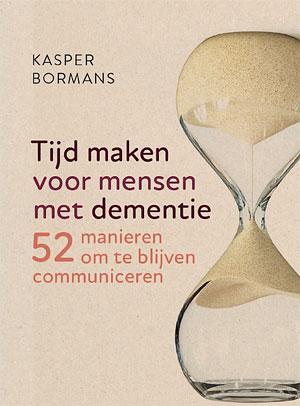 Kasper Bormans - Tijd maken voor mensen met dementie