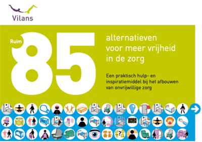 Vilans bundel met meer dan 85 alternatieven voor vrijheid in de zorg