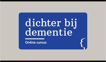 Geriant: online cursus Dichter bij dementie