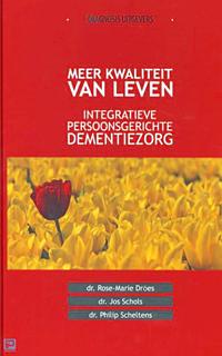Boek Meer kwaliteit van leven - integratieve persoonsgerichte dementiezorg