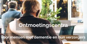 Ontmoetingscentra voor mensen met dementie