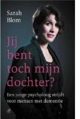 Sarah Blom boek Je bent toch mijn dochter?